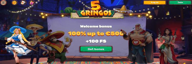 5Gringos Casino: 100% up to €500 Welcome Bonus